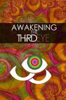 Cover for 'Awakening The Third Eye'