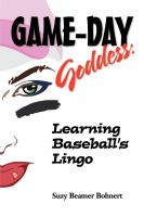Cover for 'Game-Day Goddess:  Learning Baseball's Lingo'