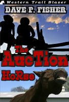 Cover for 'The Auction Horse'