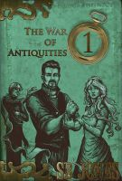 Cover for 'The War of Antiquities: One'