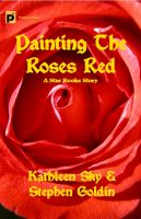 Cover for 'Painting the Roses Red'
