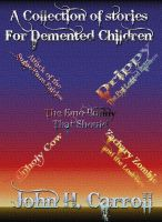 A Collection of Stories for Demented Children cover
