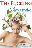 Cover for 'The Fucking of Queen Amalia'