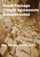 Cover for 'Small Package Freight Agreements Deconstructed'