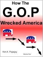 Cover for 'How The G.O.P. Wrecked America'