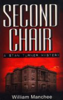 Cover for 'Second Chair, A Stan Turner Mystery, Vol.4'