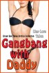 Gangbang With Daddy: Group Sex Taboo Erotica Collection by Step Love Taboo