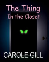 Cover for 'The Thing in the Closet'