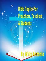 Cover for 'Bible Topics For Preachers, Teachers and Students'