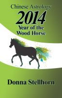 ETC Publishing - Chinese Astrology: 2014 Year of the Wood Horse