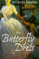 Cover for 'The Butterfly Dress'