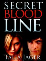 Cover for 'Secret Bloodline'