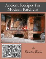 Cover for 'Ancient Recipes for Modern Kitchens'