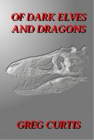 Cover for 'Of Dark Elves And Dragons.'
