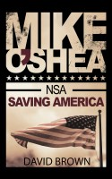 Mike O'Shea, NSA: Saving America