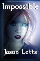 Cover for 'Impossible, a Paranormal Romance (The Inevitable Trilogy #2)'