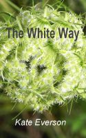 Cover for 'The White Way'