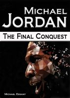 Cover for 'Michael Jordan: The Final Conquest'