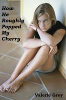 Cover for 'How He Roughly Popped My Cherry'