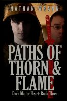 Cover for 'Paths of Thorn and Flame'