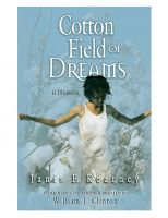 Cover for 'A Cotton Field of Dreams'