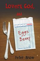Cover for 'Lovers, God, and Eggs Benny'