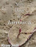 Cover for 'Seven Days in Jamaica'