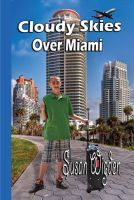 Cover for 'Cloudy Skies over Miami'