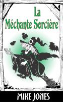 Cover for 'La Méchante Sorcière'