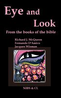 Cover for 'Eye and Look - From the books of the Bible'