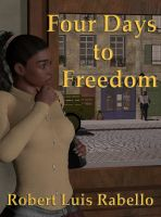 Cover for 'Four Days to Freedom'