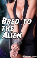 Cover for 'Bred to the Alien'