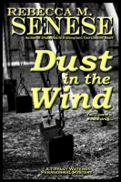 Cover for 'Dust in the Wind: A Tiffany Waters Paranormal Mystery'