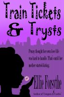 Cover for 'Train Tickets & Trysts'