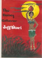 Cover for 'The Honey Gatherer - Fiction'