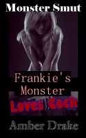 Cover for 'Frankie's Monster Loves Cock'