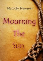 Cover for 'Mourning The Sun'