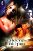 Cover for 'Lace, Lightning and Multiple Orgasms'