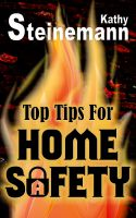 Kathy Steinemann - Top Tips for Home Safety
