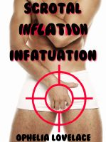 Cover for 'Scrotal Inflation Infatuation (gay medical fetish erotica)'