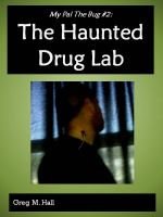 Cover for 'My Pal The Bug #2:  The Haunted Drug Lab'