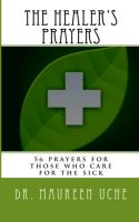 Cover for 'The Healer's Prayers: 56 Prayers for those Who Care for the Sick'