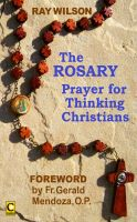 Cover for 'The Rosary: Prayer for Thinking Christians'