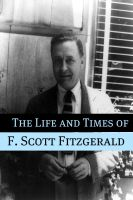 Cover for 'The Life and Times of F. Scott Fitzgerald'