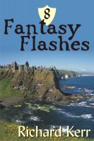 Cover for '8 Fantasy Flashes'