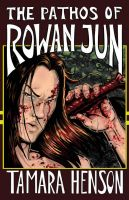 Cover for 'The Pathos of Rowan Jun'
