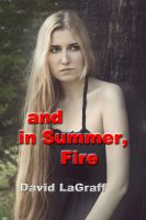 Cover for 'And In Summer Fire'