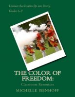 Cover for 'The Color of Freedom:  Classroom Resources'