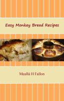 Cover for 'Easy Monkey Bread Recipes'