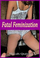Cover for 'Fatal Feminization'
